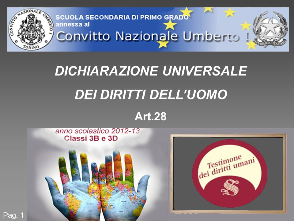 DICHIARAZIONE UNIVERSALE DEI DIRITTI DELLUOMO Art.28 Pag. 1