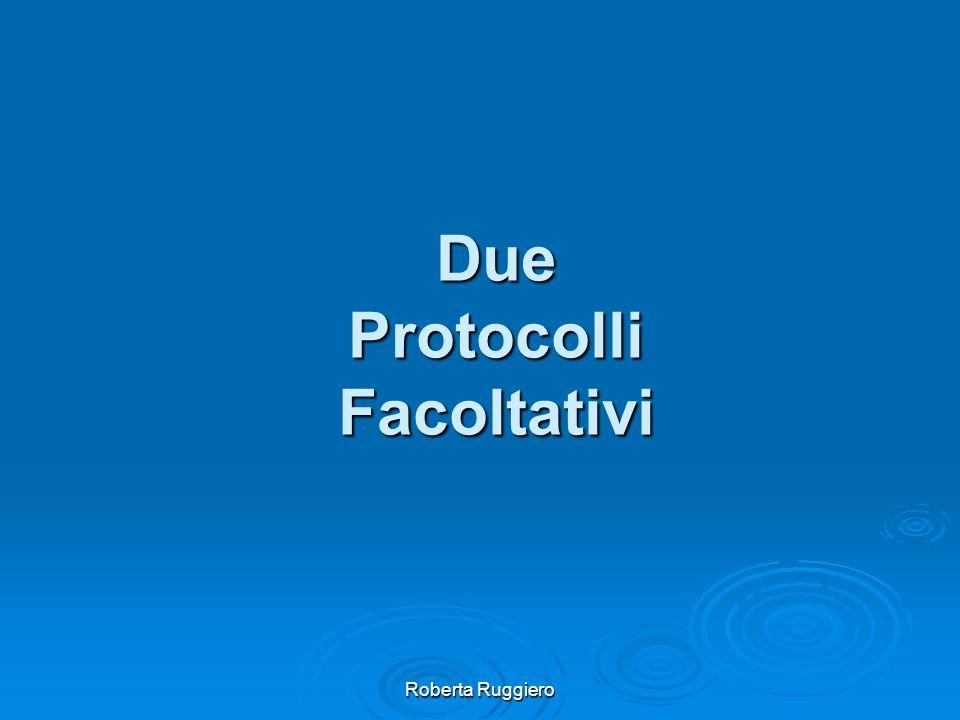Roberta Ruggiero Due Protocolli Facoltativi
