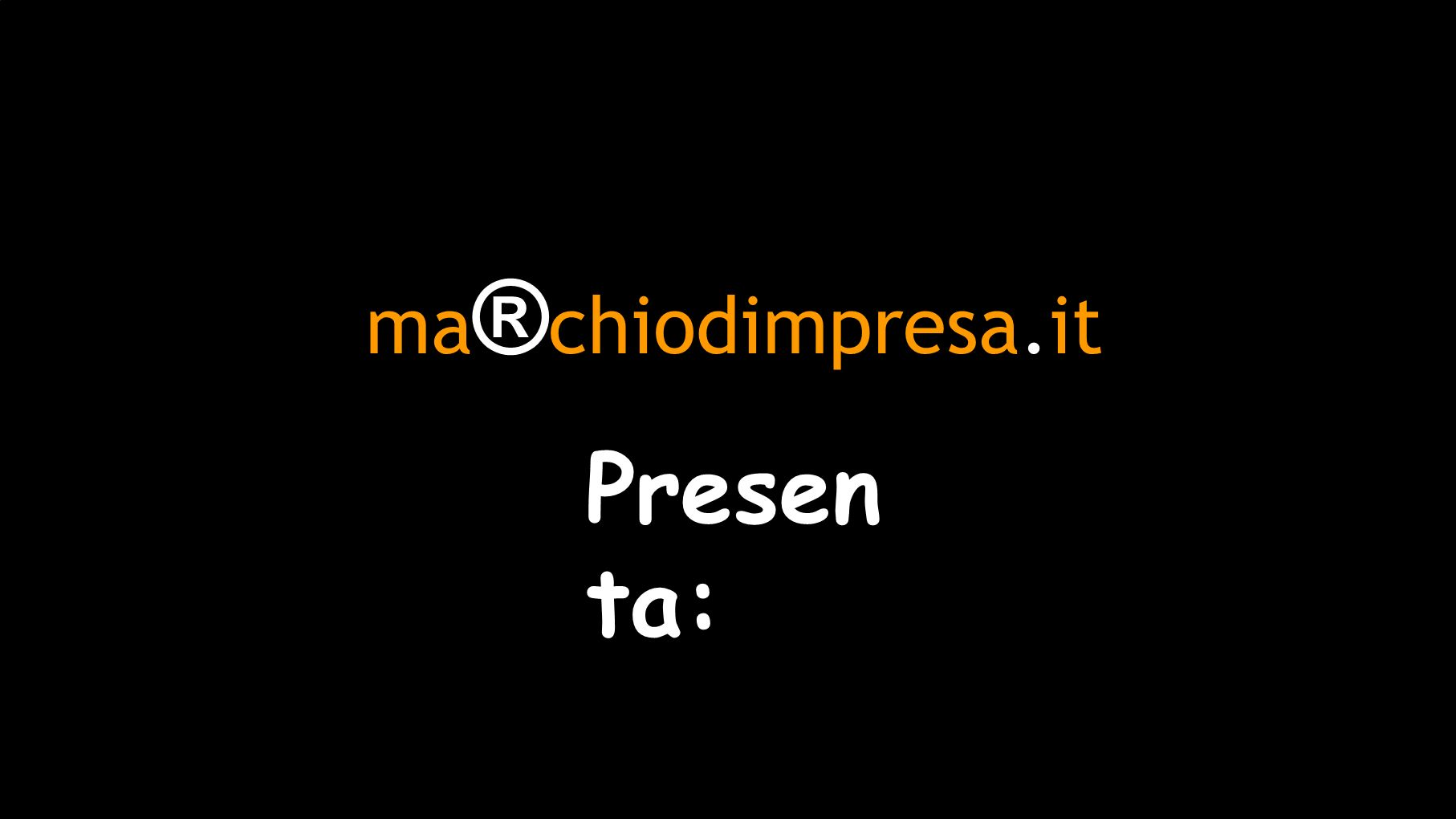 ma ® chiodimpresa.it Presen ta: