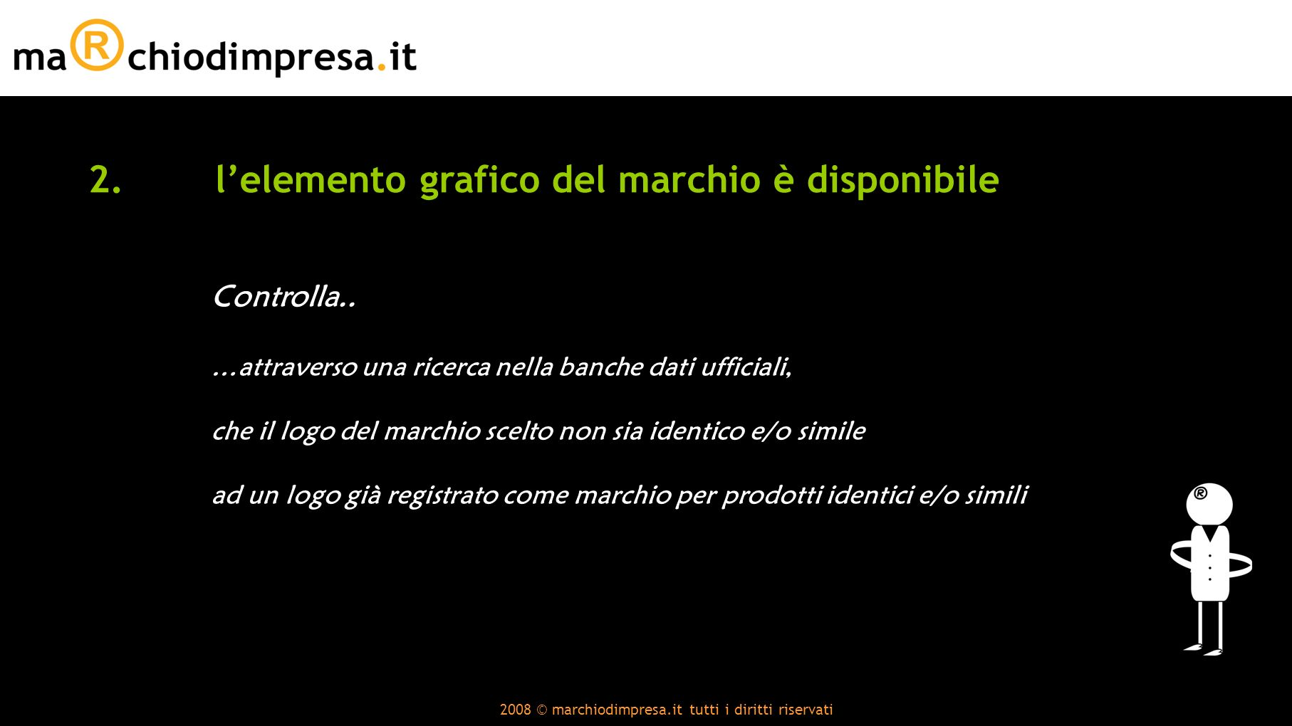 2008 © marchiodimpresa.it tutti i diritti riservati 2.