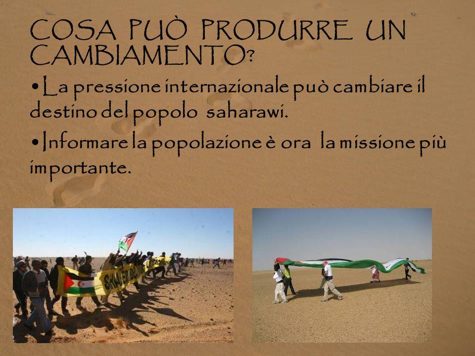 COSA CHIEDE IL POPOLO SAHARAWI ? Svolgimento di un referendum per l' autodeterminazione del popolo del Sahara Occidentale, proclamata dall'ONU nel 196