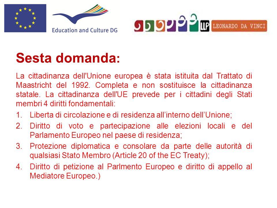 La cittadinanza dell'Unione europea è stata istituita dal Trattato di Maastricht del 1992. Completa e non sostituisce la cittadinanza statale. La citt