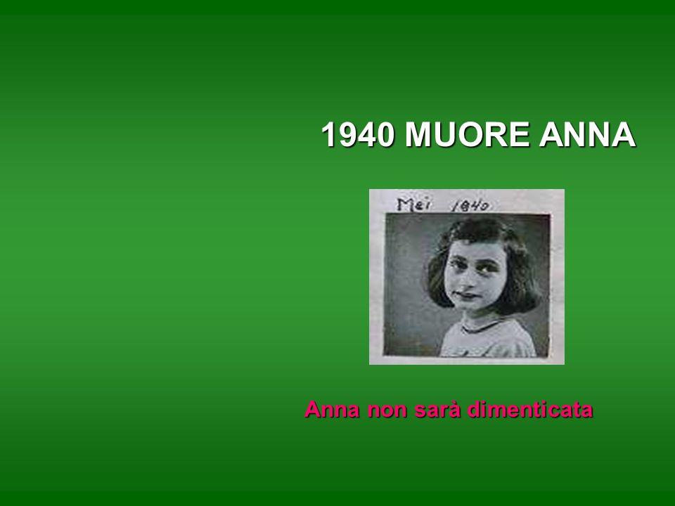 1940 MUORE ANNA Anna non sarà dimenticata Anna non sarà dimenticata