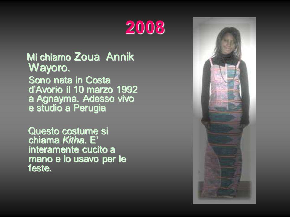 2008 Mi chiamo Zoua Annik Wayoro. Mi chiamo Zoua Annik Wayoro. Sono nata in Costa dAvorio il 10 marzo 1992 a Agnayma. Adesso vivo e studio a Perugia Q