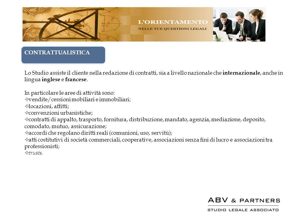 CONTRATTUALISTICA Lo Studio assiste il cliente nella redazione di contratti, sia a livello nazionale che internazionale, anche in lingua inglese e fra