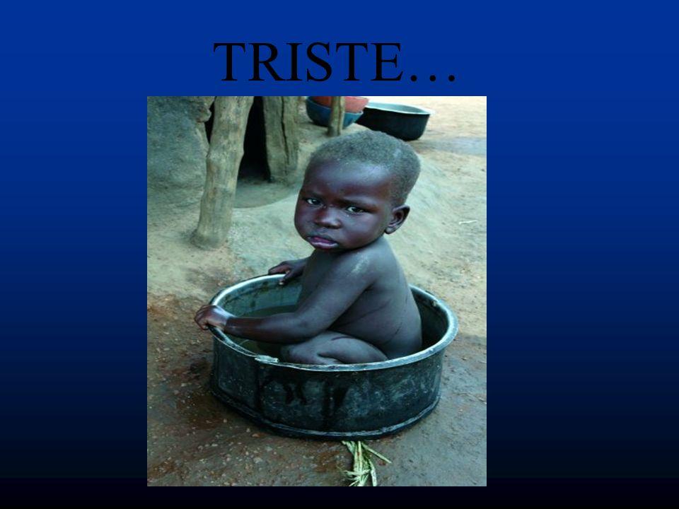 TRISTE…