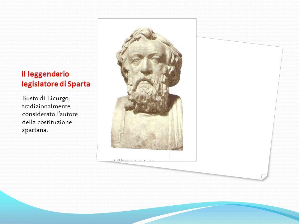 Il leggendario legislatore di Sparta Busto di Licurgo, tradizionalmente considerato lautore della costituzione spartana.