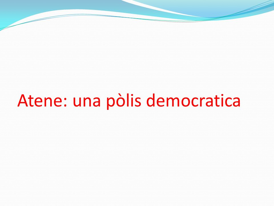 Atene: una pòlis democratica