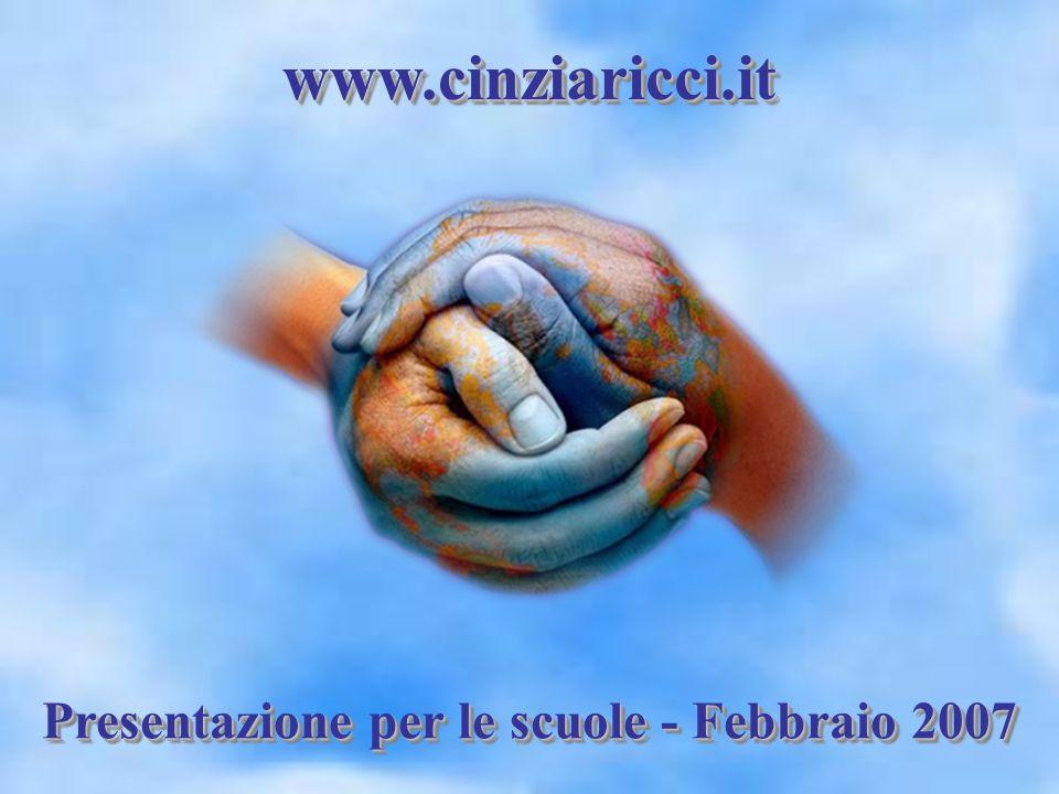 www.cinziaricci.itwww.cinziaricci.it Presentazione per le scuole - Febbraio 2007