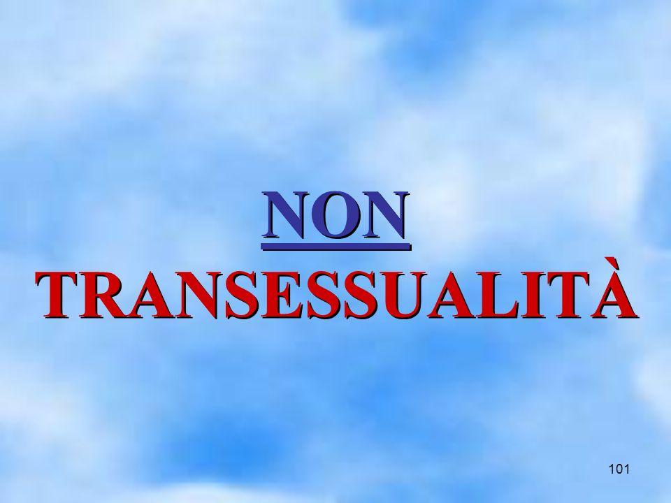 101 NON TRANSESSUALITÀ