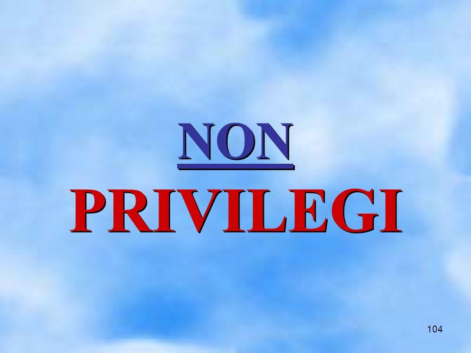 104 NON PRIVILEGI