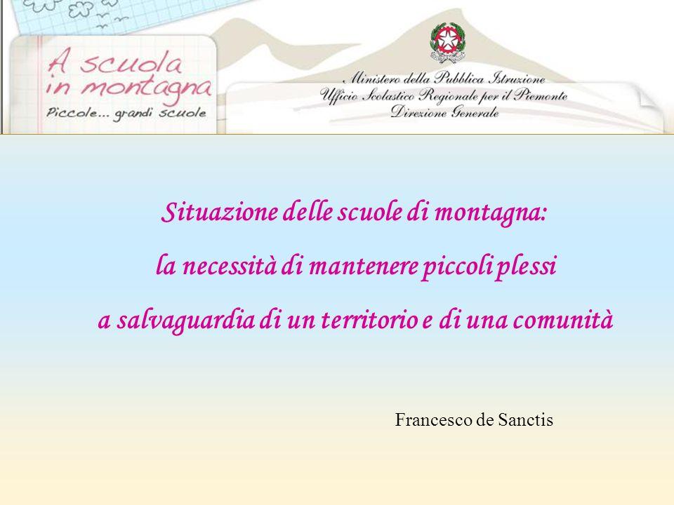 Situazione delle scuole di montagna: la necessità di mantenere piccoli plessi a salvaguardia di un territorio e di una comunità Francesco de Sanctis