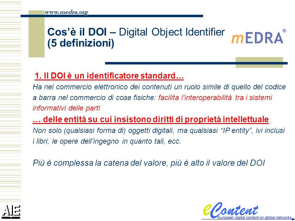 Cosè il DOI – Digital Object Identifier (5 definizioni) 1. Il DOI è un identificatore standard… Ha nel commercio elettronico dei contenuti un ruolo si
