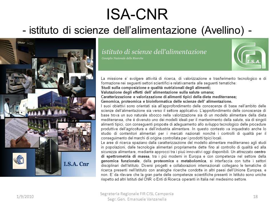 ISA-CNR - istituto di scienze dellalimentazione (Avellino) - 1/9/2010 Segreteria Regionale FIR CISL Campania Segr. Gen. Emanuele Vanzanella 18 La miss