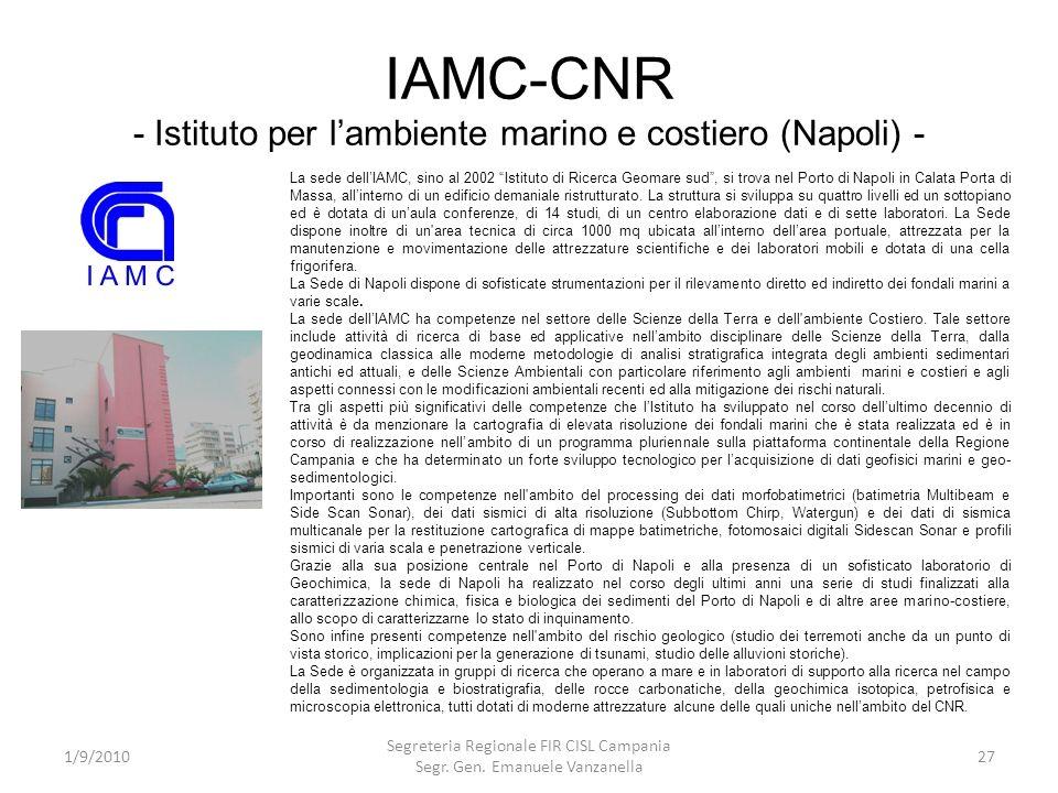 IAMC-CNR - Istituto per lambiente marino e costiero (Napoli) - 1/9/2010 Segreteria Regionale FIR CISL Campania Segr. Gen. Emanuele Vanzanella 27 La se