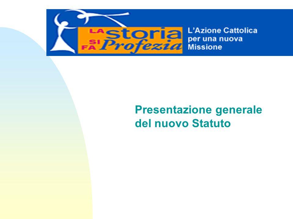 Presentazione generale del nuovo Statuto