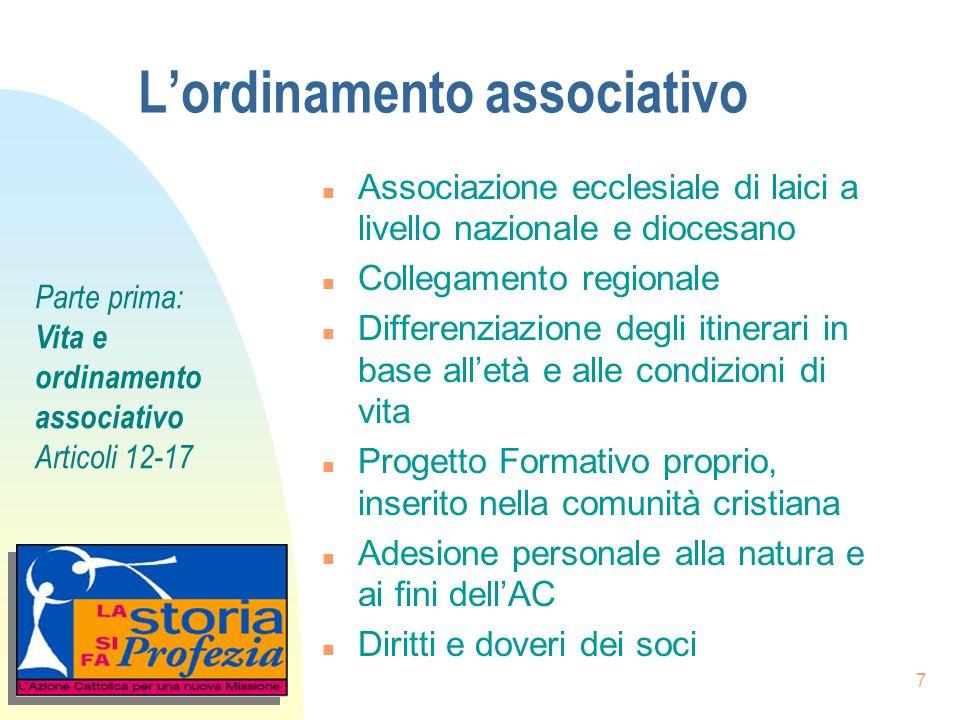 7 Lordinamento associativo n Associazione ecclesiale di laici a livello nazionale e diocesano n Collegamento regionale n Differenziazione degli itiner