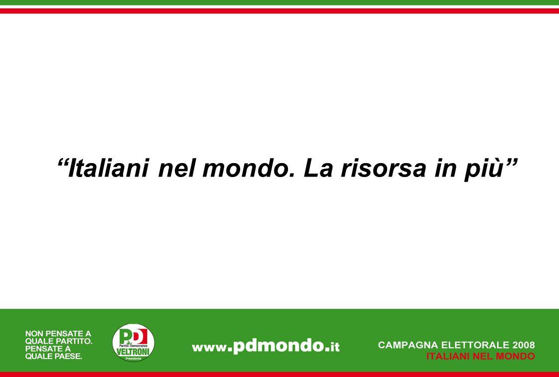 Italiani nel mondo. La risorsa in più