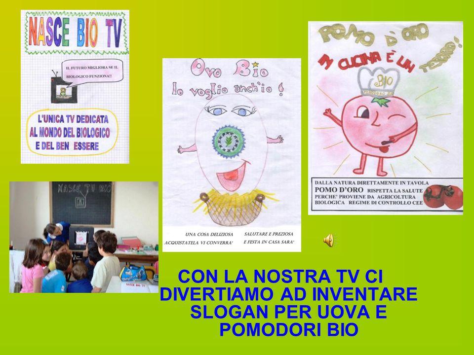 CON LA NOSTRA TV CI DIVERTIAMO AD INVENTARE SLOGAN PER UOVA E POMODORI BIO