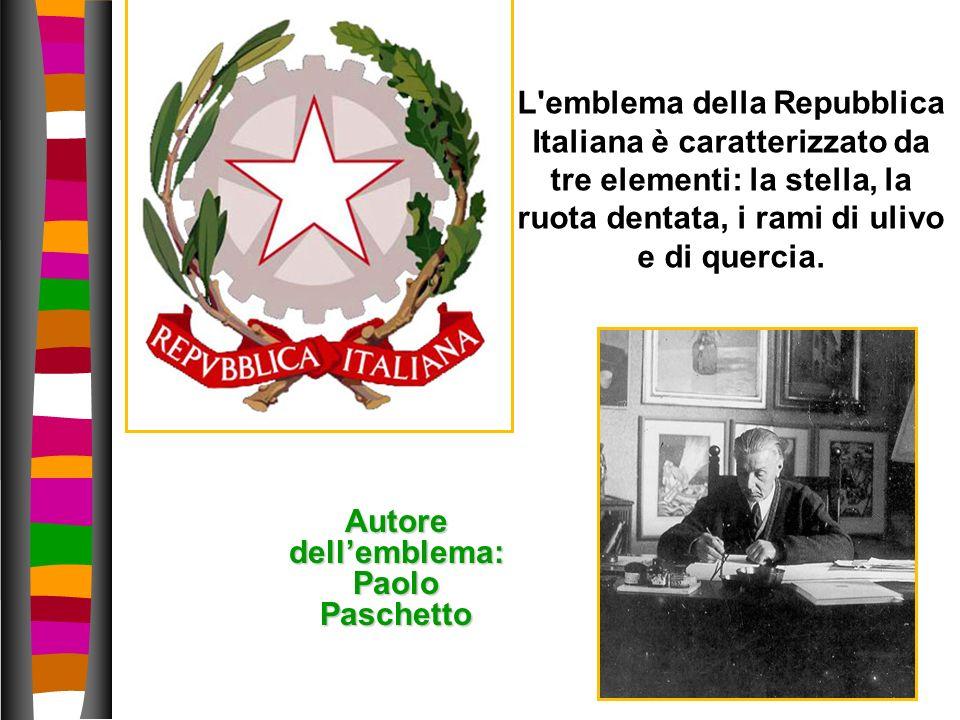 L'emblema della Repubblica Italiana è caratterizzato da tre elementi: la stella, la ruota dentata, i rami di ulivo e di quercia. Autore dellemblema: P