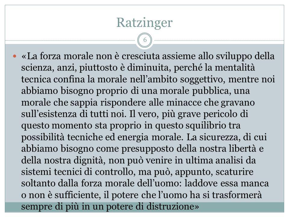 Ratzinger «La forza morale non è cresciuta assieme allo sviluppo della scienza, anzi, piuttosto è diminuita, perché la mentalità tecnica confina la mo