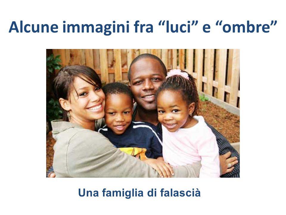 Alcune immagini fra luci e ombre Una famiglia di falascià