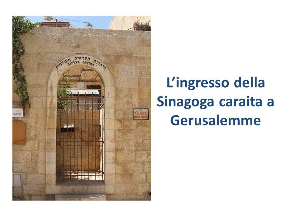 Lingresso della Sinagoga caraita a Gerusalemme