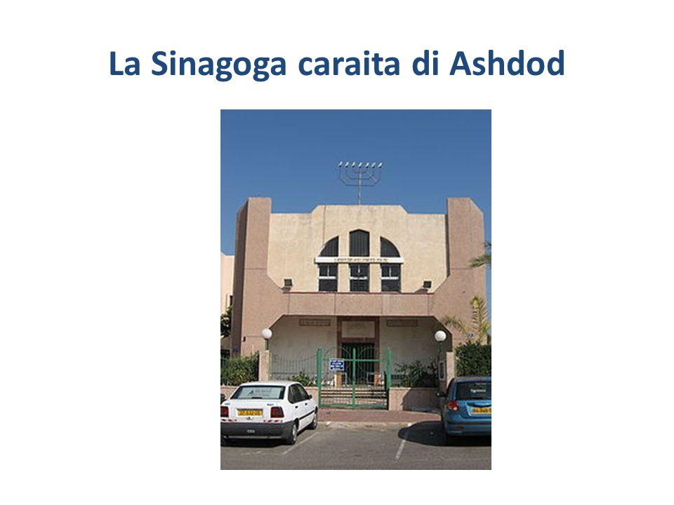 La Sinagoga caraita di Ashdod