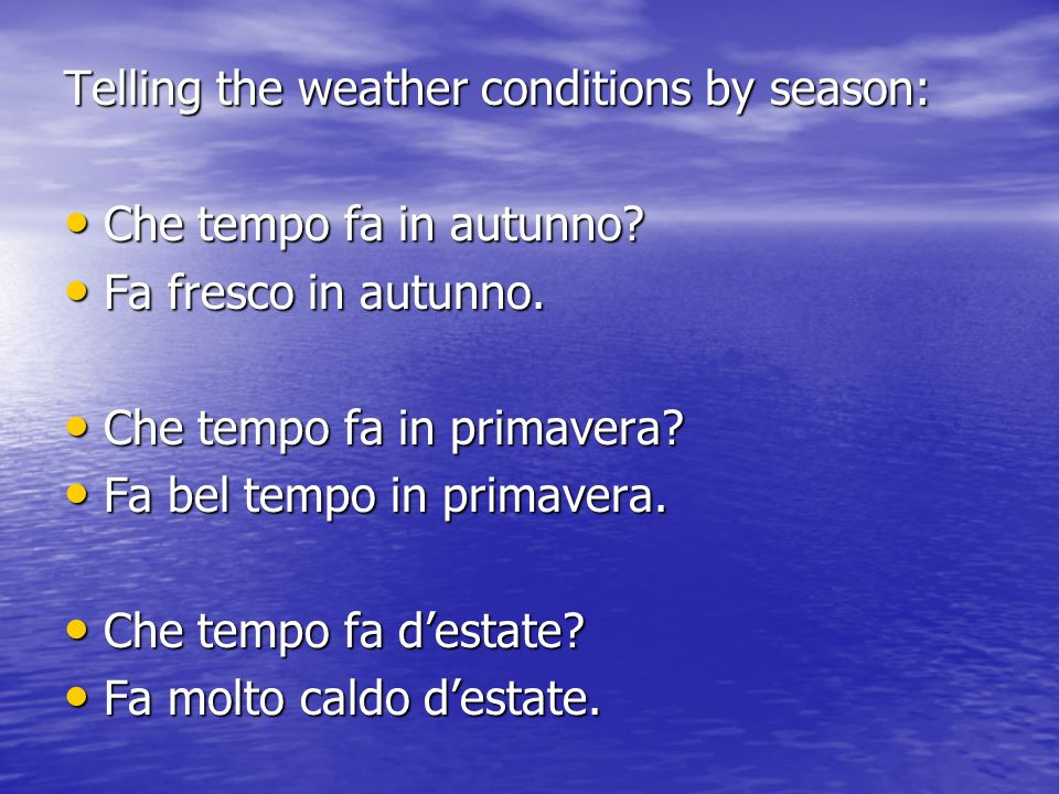 Telling the weather conditions by season: Che tempo fa in autunno.