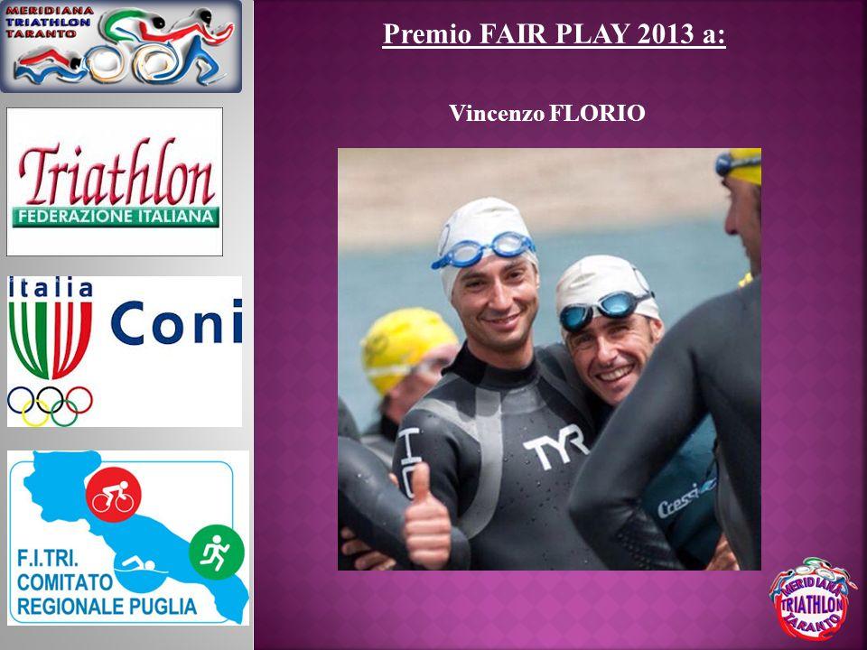 Vincenzo FLORIO Premio FAIR PLAY 2013 a: