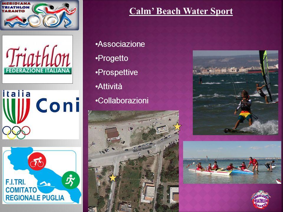 Calm Beach Water Sport Associazione Progetto Prospettive Attività Collaborazioni