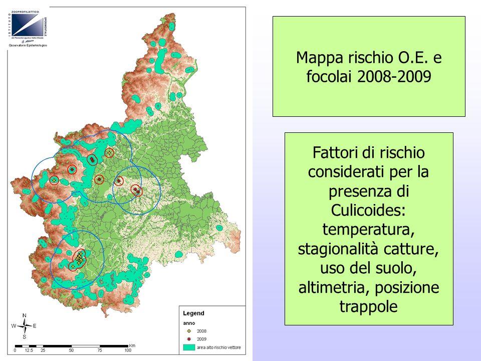 Mappa rischio O.E. e focolai 2008-2009 Fattori di rischio considerati per la presenza di Culicoides: temperatura, stagionalità catture, uso del suolo,