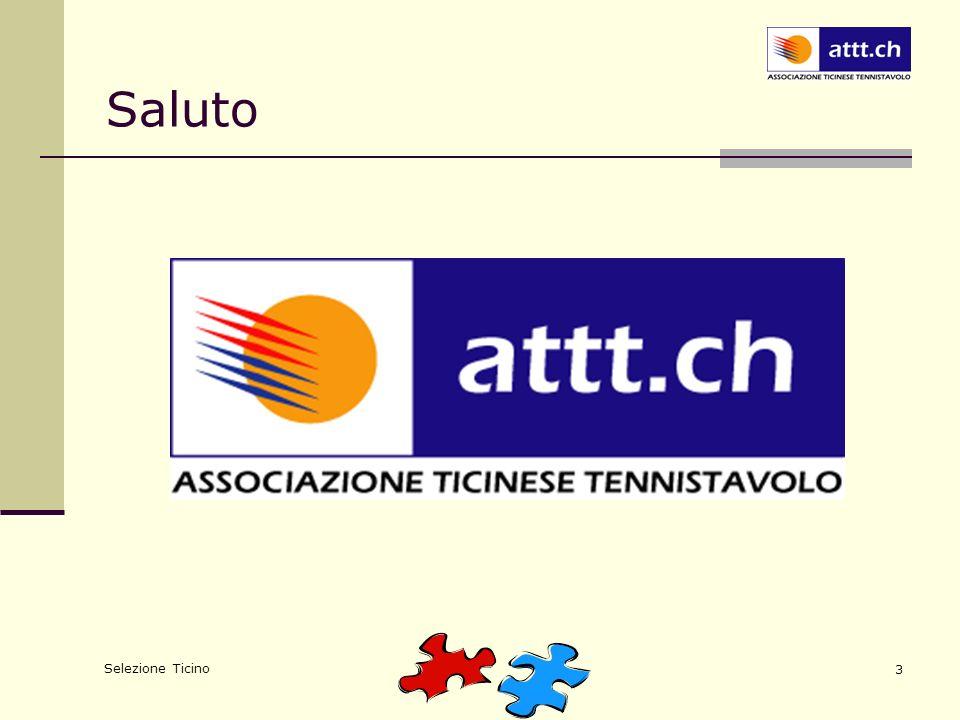 Selezione Ticino 3 Saluto