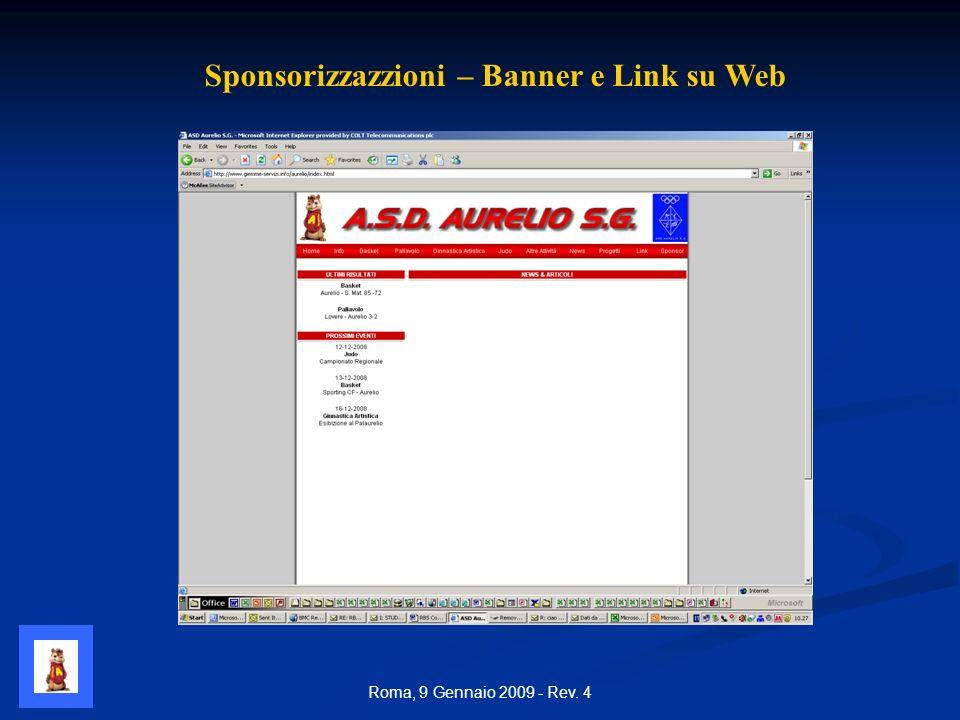 Roma, 9 Gennaio 2009 - Rev. 4 Sponsorizzazzioni – Banner e Link su Web