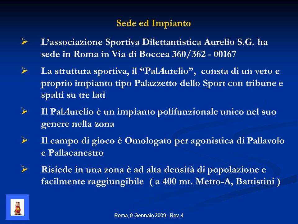 Roma, 9 Gennaio 2009 - Rev. 4 Lassociazione Sportiva Dilettantistica Aurelio S.G.
