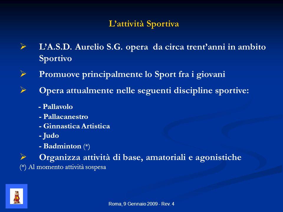 Roma, 9 Gennaio 2009 - Rev. 4 LA.S.D. Aurelio S.G.