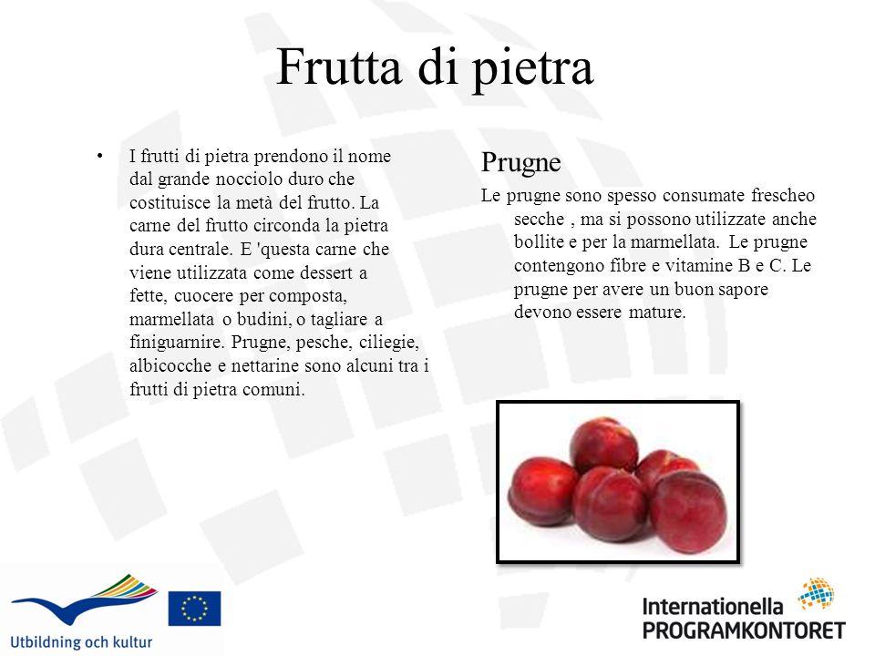 Frutta di pietra I frutti di pietra prendono il nome dal grande nocciolo duro che costituisce la metà del frutto. La carne del frutto circonda la piet