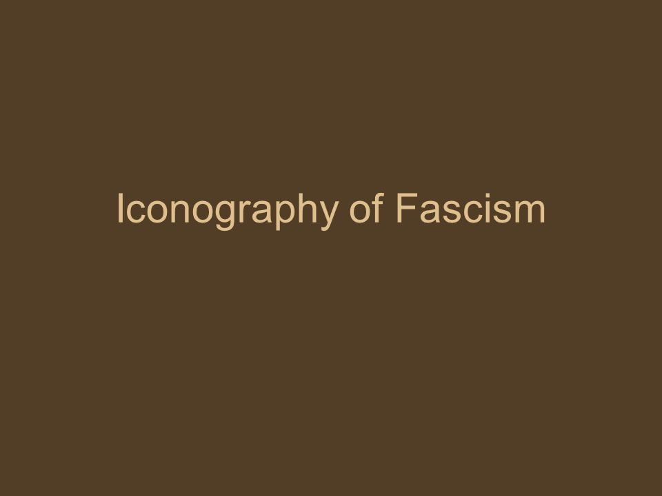 Iconography of Fascism