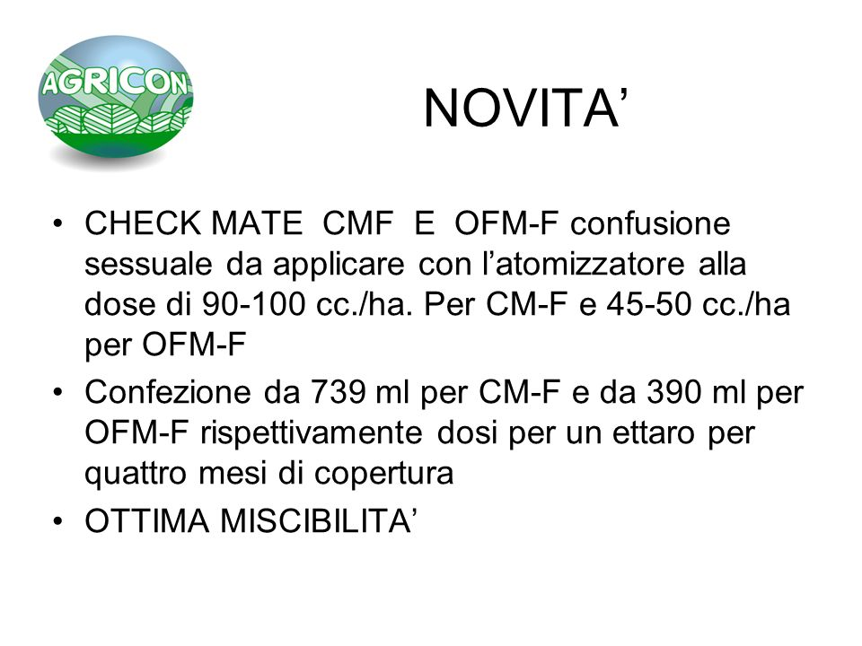 NOVITA CHECK MATE CMF E OFM-F confusione sessuale da applicare con latomizzatore alla dose di 90-100 cc./ha. Per CM-F e 45-50 cc./ha per OFM-F Confezi
