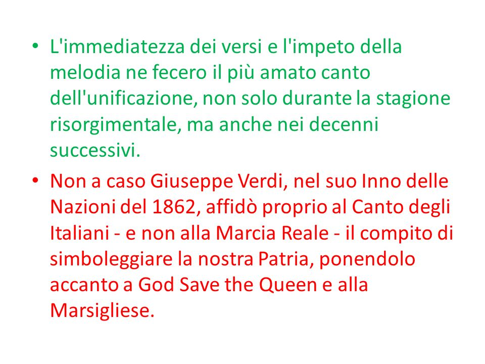Fu quasi naturale, dunque, che il 12 ottobre 1946 l Inno di Mameli divenisse l inno nazionale della Repubblica Italiana.