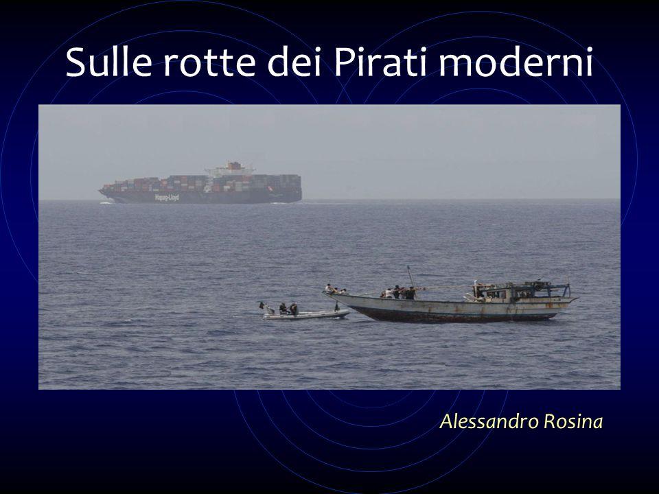 Sulle rotte dei Pirati moderni Alessandro Rosina