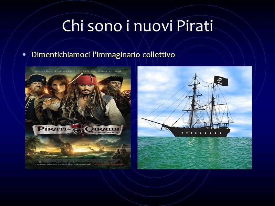 Chi sono i nuovi Pirati Dimentichiamoci limmaginario collettivo