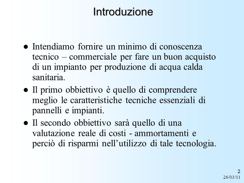 26/03/11 2 Introduzione Intendiamo fornire un minimo di conoscenza tecnico – commerciale per fare un buon acquisto di un impianto per produzione di ac