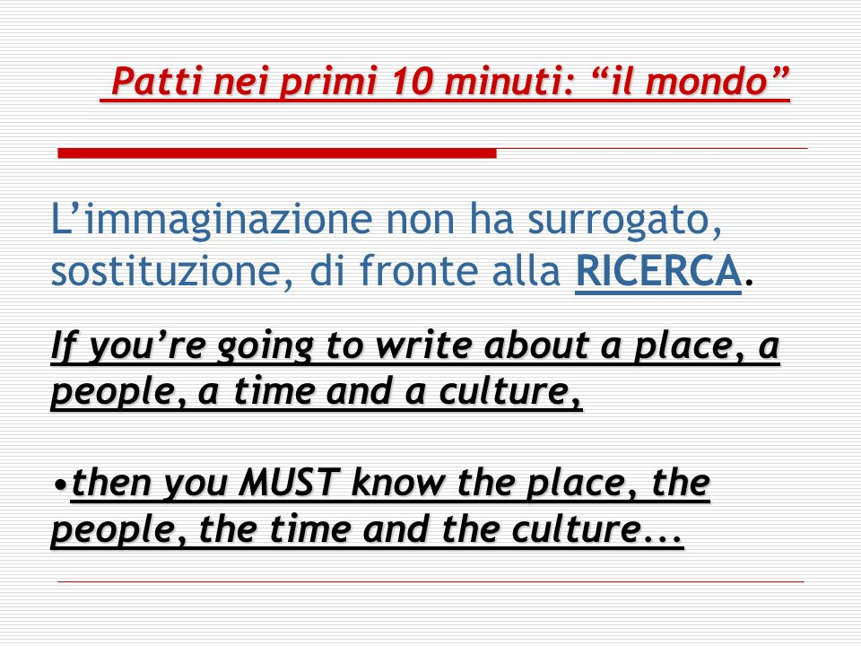 Patti nei primi 10-15 minuti:everything Patti nei primi 10-15 minuti:everything In ten minutes (10 first pages) the writer needs to -- introduce the main characters, -- establish the genre, -- let the reader or viewer know generally --- what the story is about, --- and what is at stake.