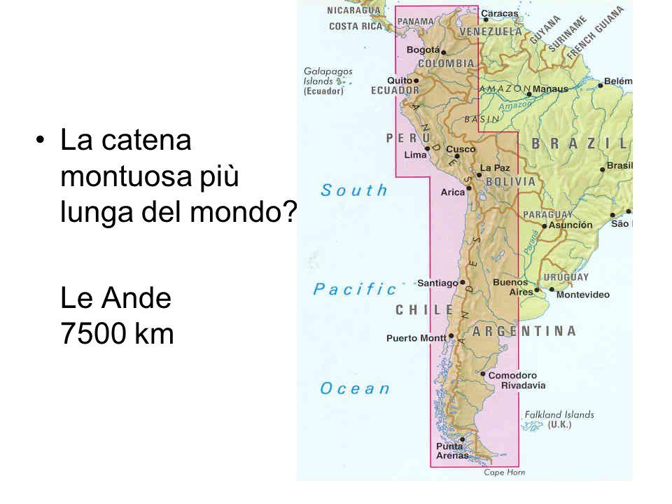 La catena montuosa più lunga del mondo? Le Ande 7500 km