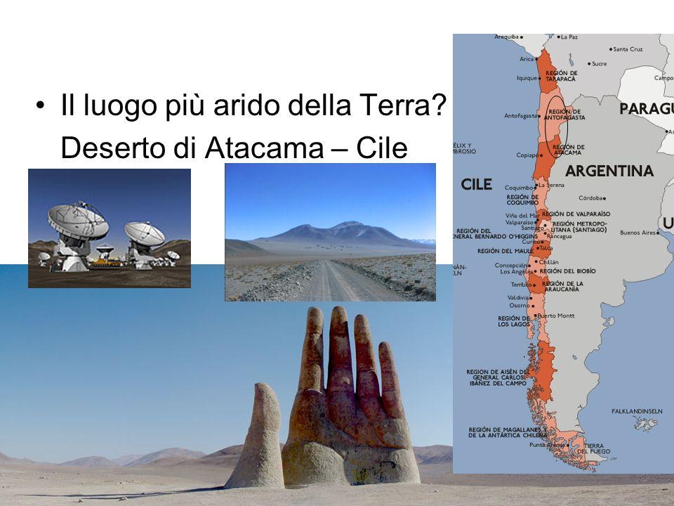 Il luogo più arido della Terra? Deserto di Atacama – Cile