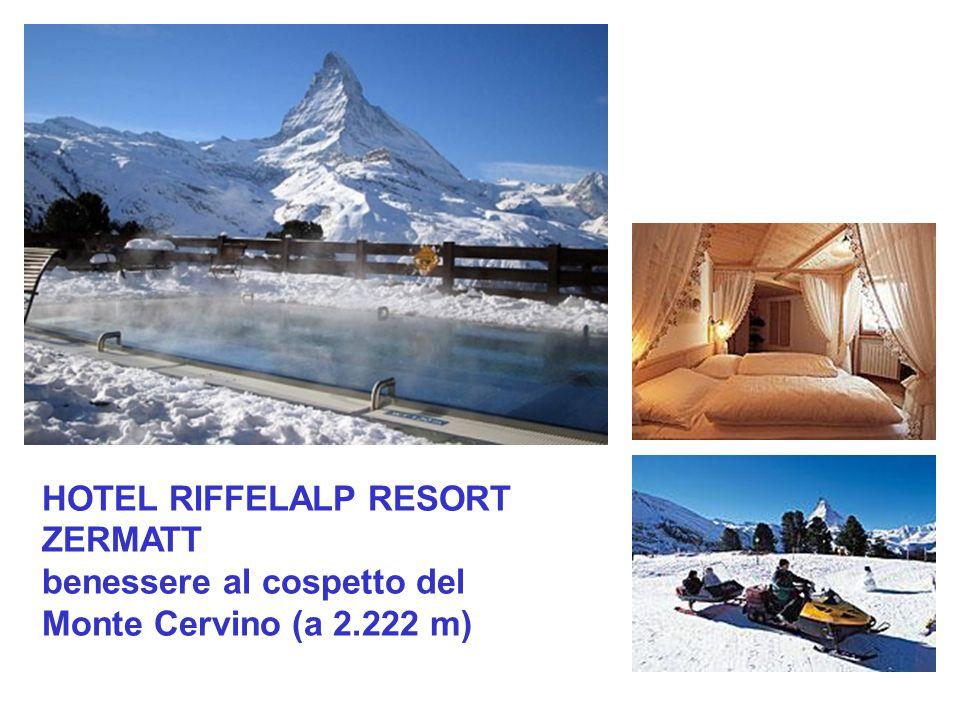 HOTEL RIFFELALP RESORT ZERMATT benessere al cospetto del Monte Cervino (a 2.222 m)