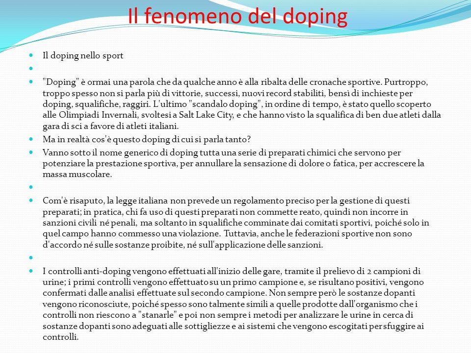 Il fenomeno del doping Il doping nello sport Doping è ormai una parola che da qualche anno è alla ribalta delle cronache sportive.
