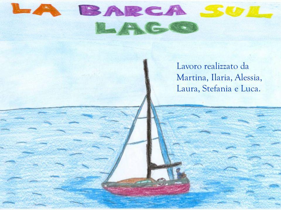 Lavoro realizzato da Martina, Ilaria, Alessia, Laura, Stefania e Luca.