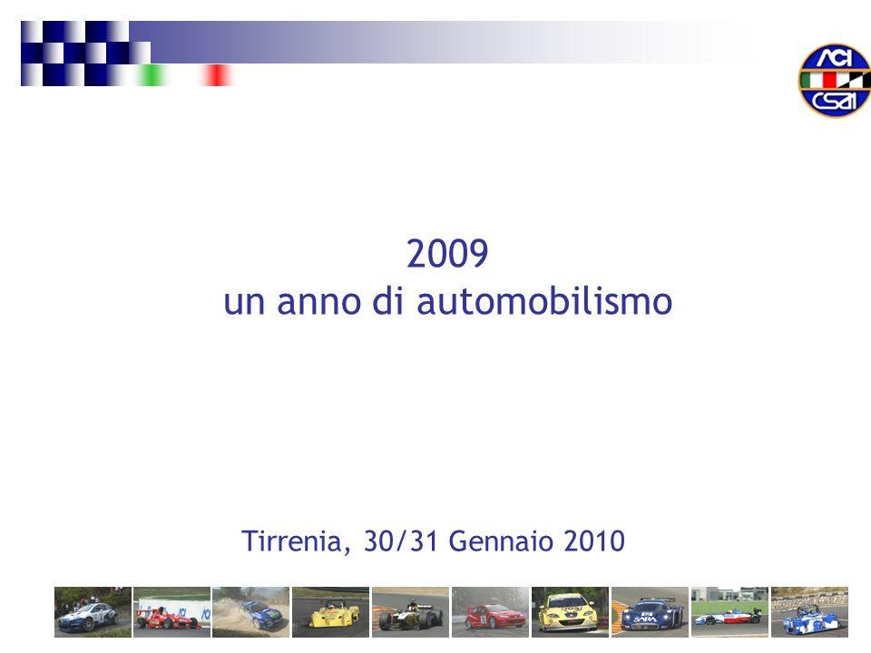 Tirrenia, 30/31 Gennaio 2010 2009 un anno di automobilismo